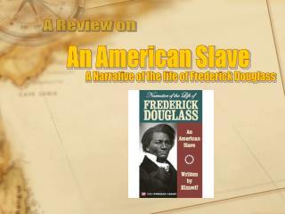 An American Slave