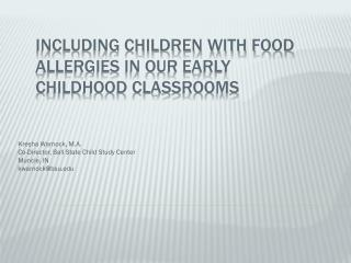 Including Children with Food Allergies in Our Early Childhood Classrooms
