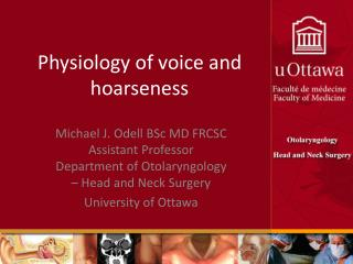 Physiology of voice and hoarseness