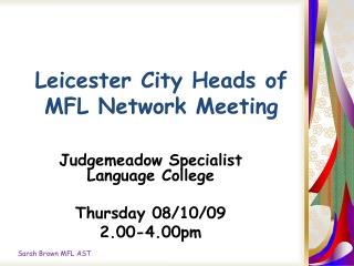 Leicester City Heads of MFL Network Meeting
