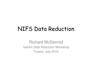 NIFS Data Reduction
