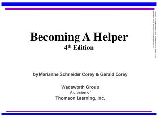 Becoming A Helper   4 th  Edition