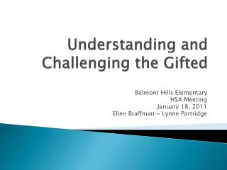 Understanding and Challenging the Gifted