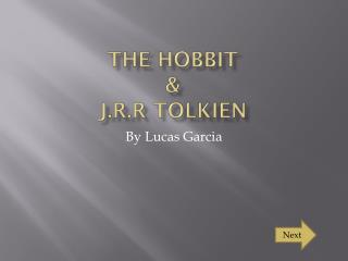 The Hobbit & J.R.R Tolkien