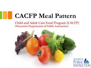 CACFP Meal Pattern