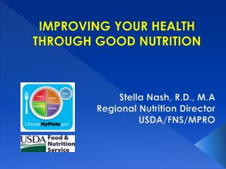 IMPROVING YOUR HEALTH THROUGH GOOD NUTRITION