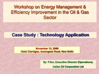 Workshop on Energy Management & Efficiency Improvement in the Oil & Gas Sector