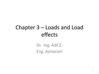 Chapter 3 – Loads and Load effects