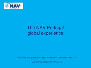 The NAV Portugal  global  experience