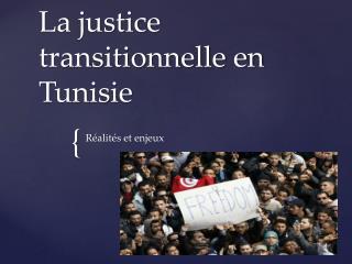 La justice transitionnelle en  Tunisie