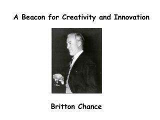 A Beacon for Creativity and Innovation