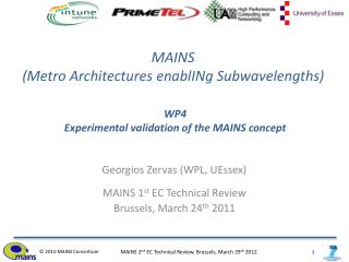MAINS  (Metro Architectures enablINg Subwavelengths)