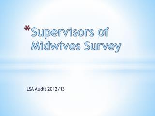 Supervisors of Midwives Survey