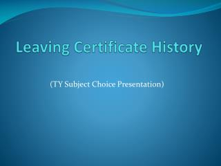 Leaving Certificate History