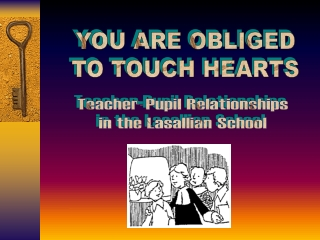 Teacher-Pupil Relationships in the Lasallian School