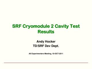 SRF  Cryomodule  2 Cavity Test Results