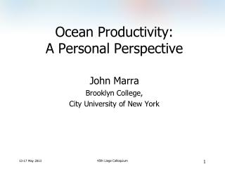Ocean Productivity:  A Personal Perspective