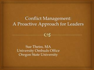 Conflict Management:  A Proactive Approach for Leaders