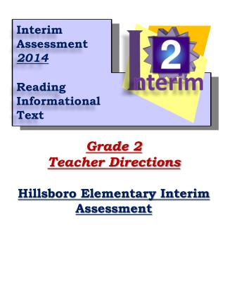 Grade 2 Teacher Directions Hillsboro Elementary Interim Assessment