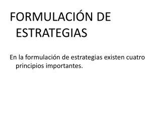 FORMULACIÓN DE ESTRATEGIAS