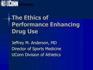 The Ethics of  Performance Enhancing Drug Use