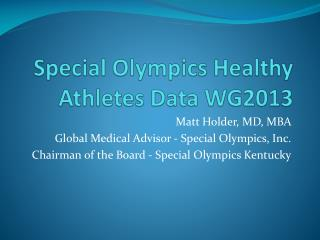 Special Olympics Healthy Athletes Data WG2013