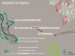 COLLOCATION MEETING: An overview on ECV validation  process