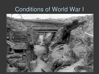 Conditions of World War I
