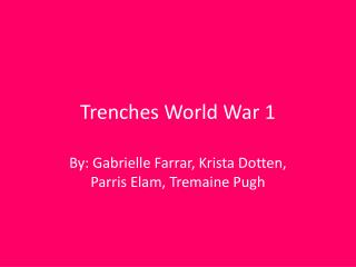 Trenches W orld War 1