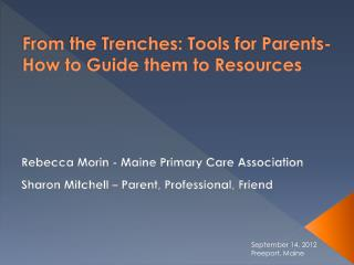From the Trenches: Tools for Parents- How to Guide them to Resources
