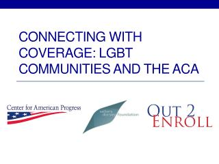 Connecting with Coverage: LGBT Communities and the ACA