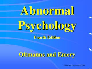 Abnormal Psychology Fourth Edition Oltmanns and Emery