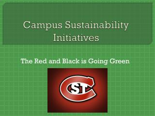 Campus Sustainability  Initiatives