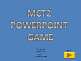 MCT2 POWERPOINT GAME