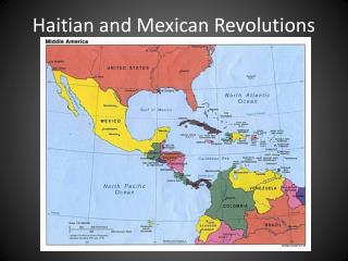 Haitian and Mexican Revolutions