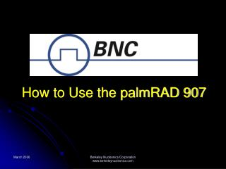 How to Use the palmRAD 907