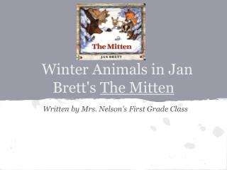 Winter Animals in Jan Brett's  The Mitten