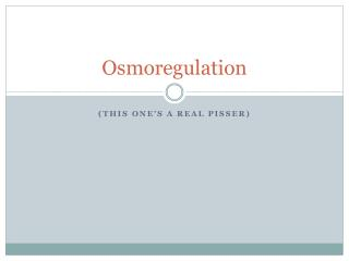 Osmoregulation