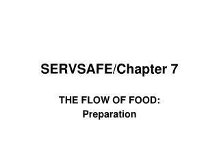 SERVSAFE/Chapter 7