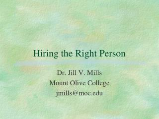 Hiring the Right Person