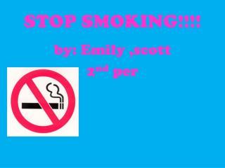 STOP SMOKING!!!!