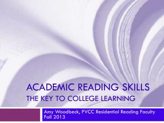 Academic Reading Skills The Key to College Learning