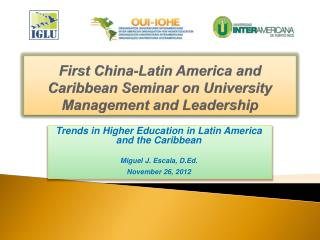 First China-Latin America and Caribbean Seminar on University Management and Leadership