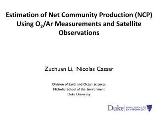 Zuchuan Li, Nicolas Cassar Division of Earth and Ocean Sciences