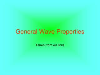 General Wave Properties