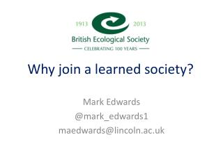Why join a learned society?