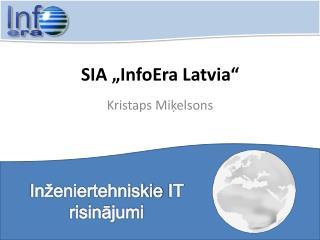 "SIA ""InfoEra Latvia"""