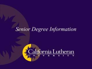 Senior Degree Information