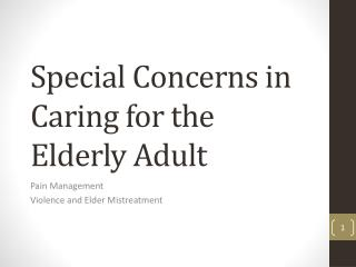 Special Concerns in Caring for the Elderly Adult