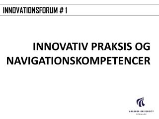 INNOVATIONSFORUM # 1